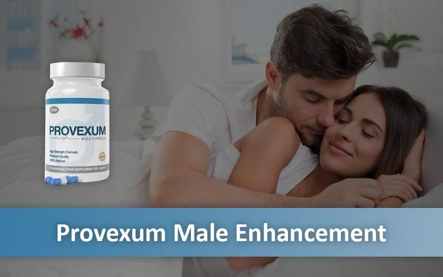 Is Provexum (Review 2019) Safe For Male Enhancemen Provexum
