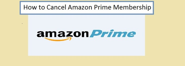 How to Cancel Amazon Prime Membership How to Cancel Amazon Prime Membership