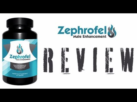 Positive Factors Of Zephrofel Male Enhancement: Zephrofel