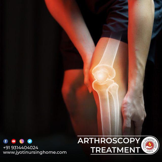 Arthroscopy treatment JYOTI NURSING HOME