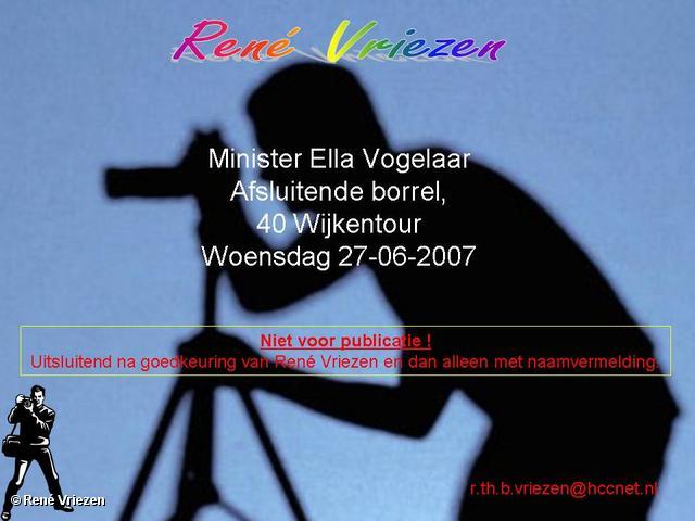 René Vriezen 2007-06-27 #0000 Min. Ella Vogelaar Afsluitende Borrel Wijktour 27-06-2007