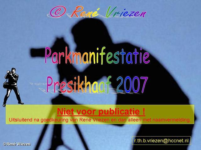 René Vriezen 2007-08-13 #0000 Parkmanifestatie Presikhaaf Zaterdag 08-09-2007
