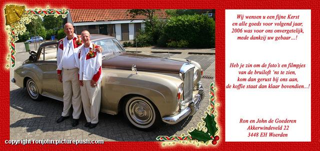 Kerst 2006 - Kaart Ron en John Huwelijk 2006 - De dag erna