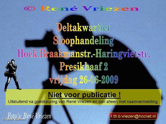 © René Vriezen 2009-06-26 #0000 Deltakwartier Sloophandeling Presikhaaf 2 vrijdag 26 juni 2009