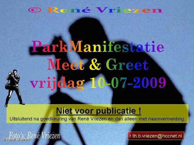 © René Vriezen 2009-07-10 #0000 ParkManifestatie Presikhaaf Meet & Greet vrijdag 10 juli 2009