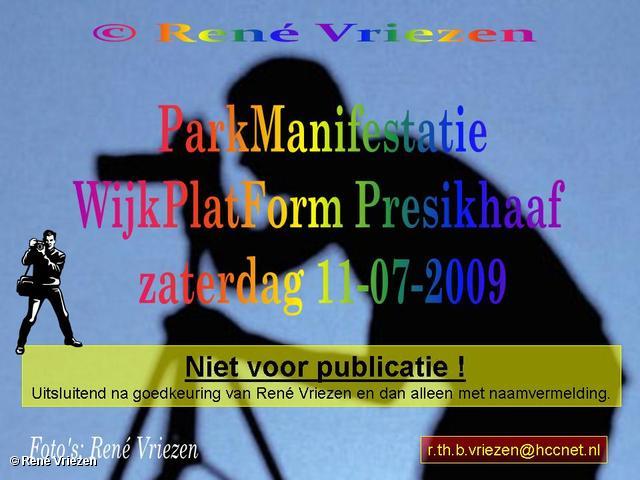 © René Vriezen 2009-07-11 #0000 ParkManifestatie WijkPlatForm Presikhaaf zaterdag 11-07-2009