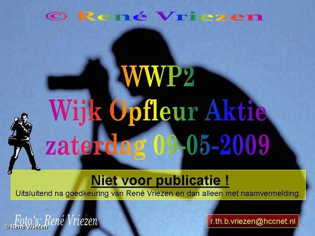 © René Vriezen 2009-05-09 #0000 WWP2 Wijk Opfleur Aktie Presikhaaf2 zaterdag 9 mei 2009