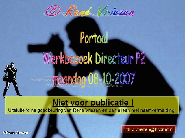 René Vriezen 2007-10-08 #0000 Werkbezoek Directeur Portaal Arnhem Presikhaaf 2 maandag 08-10-2007