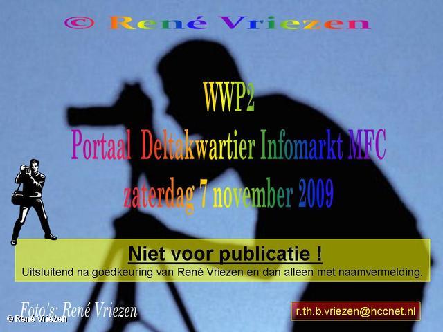 René Vriezen 2009-11-07 #0000 WWP2 Portaal Deltakwartier Infomarkt MFC zaterdag 7 november 2009