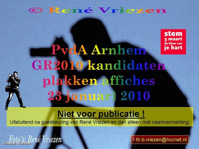 René Vriezen 2010-01-23 #0000 PvdA Arnhem GR2010 Kandidaten plakken affiches zaterdag 23 januari 2010