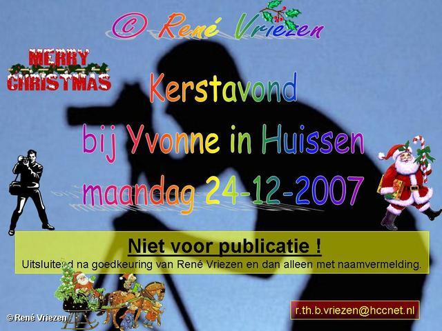 René Vriezen 2007-12-24 #0000 Kerstavond bij Yvonne in Huissen maandag 24-12-2007