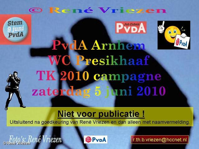 René Vriezen 2010-06-05 #0000 PvdA Arnhem WC Presikhaaf Campagne TK2010 zaterdag 5 juni 2010