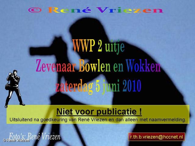 René Vriezen 2010-06-05 #0000 WWP 2 Uitje Bowlen Wokken Zevenaar zaterdag 5 juni 2010
