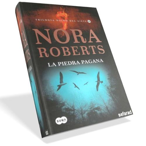 La piedra pagana - Nora Roberts