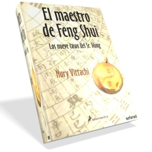 El maestro de feng shui nury vittachi pdf descargar gratis for El arte del feng shui
