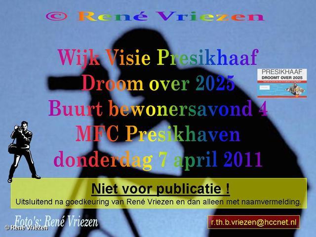 René Vriezen 2011-04-07 #0000-0 Wijkvisie Presikhaaf Droom over 2025 Buurtavond 4 MFC Presikhaven donderdag 7april2011