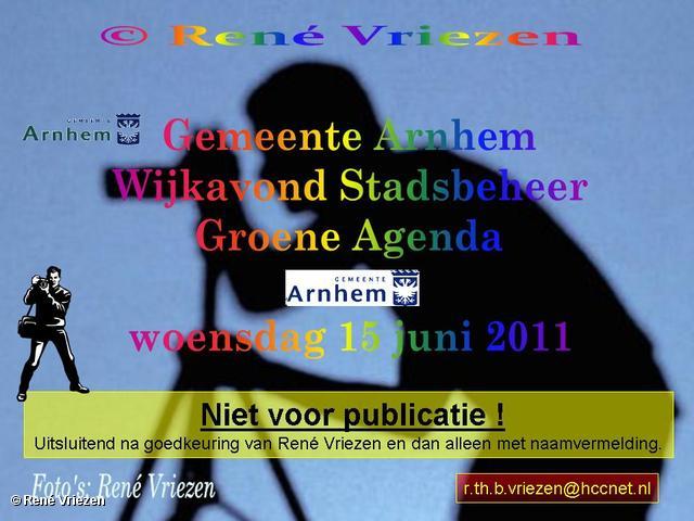 René Vriezen 2011-06-15 #0000-1 Gemeente Arnhem Wijkavond Stadsbeheer Groene Agenda woensdag 15 juni 2011