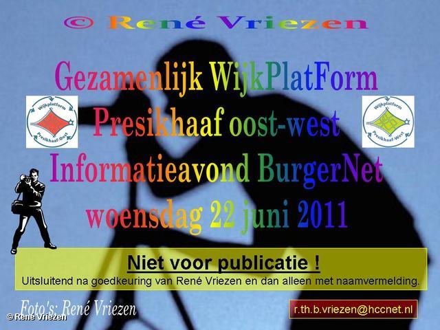 René Vriezen 2011-06-22 #0000-0 WijkPlatForm Presikhaaf oost-west Informatieavond BurgerNet woensdag 22 juni 2011