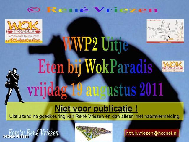 René Vriezen 2011-08-19 #0000-1 WWP2 Uitje Eten bij WokParadis vrijdag 19-08-2011