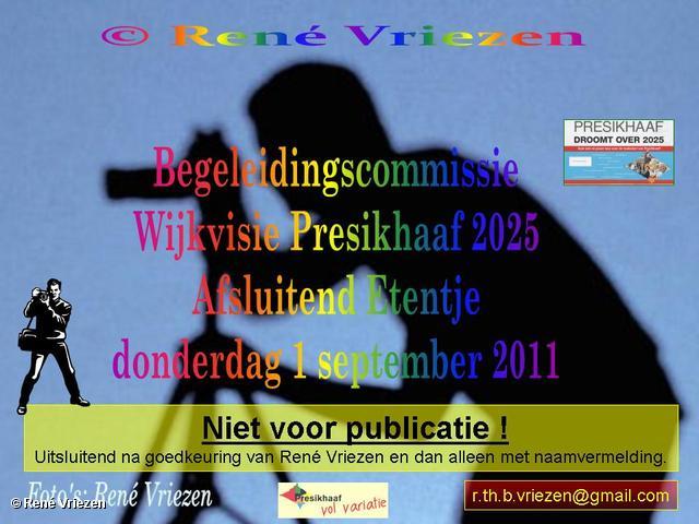 René Vriezen 2011-09-01#0000 Begeleidingcommissie Wijkvisie Presikhaaf 2025 Afsluitend Etentje donderdag 1 september 2011