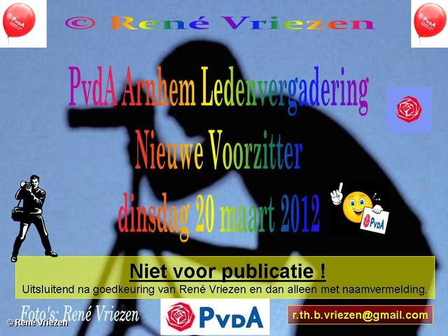 R.Th.B.Vriezen 2012 03 20 0000 PvdA Ledenvergadering Nieuwe Voorzitter dinsdag 20 maart 2012