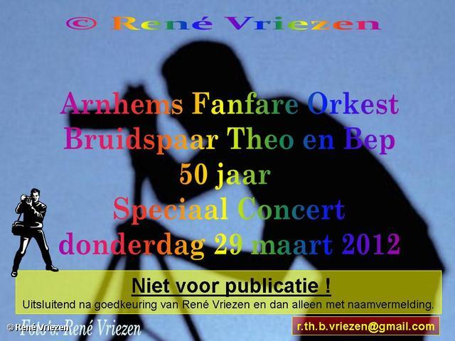 R.Th.B.Vriezen 2012 03 29 0000 Arnhems Fanfare Orkest Bruidspaar Theo en Bep 50 jaar Speciaal Concert donderdag 29 maart 2012