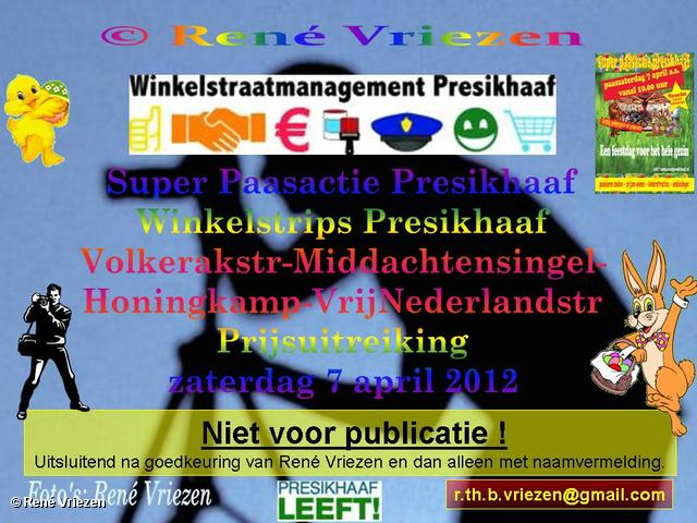 R.Th.B.Vriezen 2012 04 07 0000 Super Paasactie Presikhaaf Winkelstrips Presikhaaf Prijsuitreiking zaterdag 7 april 2012