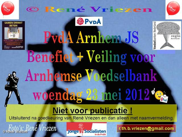 R.Th.B.Vriezen 2012 05 23 0000 PvdA Arnhem-JS Benefietavond+Veiling voor de Arnhemse Voedselbank woensdag 23 mei 2012