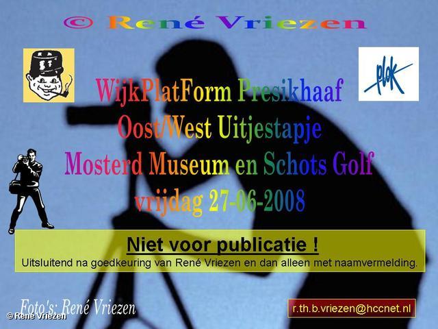 © René Vriezen 2008-06-27 #0000 WijkPlatForm Presikhaaf Oost-West Uitstapje vr 27-06-2008