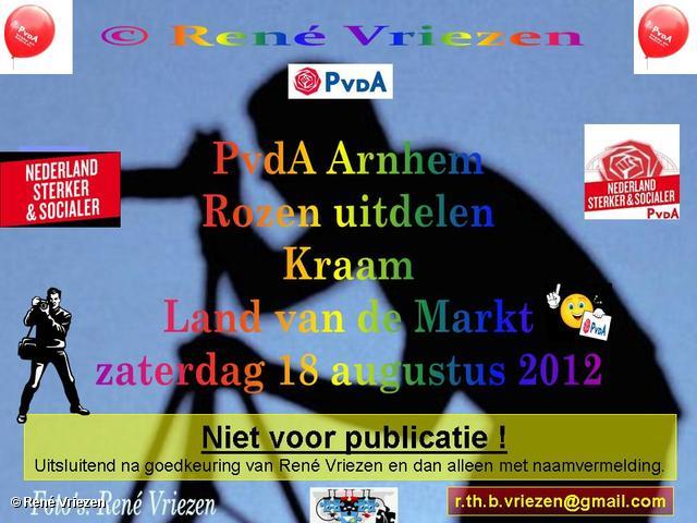 R.Th.B.Vriezen 2012 08 18 0000 PvdA Arnhem Kraam op Land van de Markt Arnhem zaterdag 18 augustus 2012